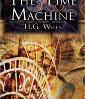 The Time Machine by H.G. Wells (Novel)