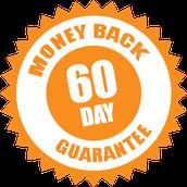 60 Day Money Back Guarantee!