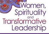 A Global Discussion on Women, Spirituality and Transformative Leadership