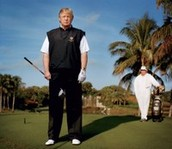 He has a TV show called Donald Trump's Fabulous World Of Golf.