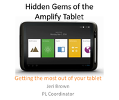 Hidden Gems of the Tablet: Getting the Most Out of your Tablet