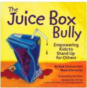 The Juice Box Bully, Bob Sornson & Maria  Dismondy ($8.00)