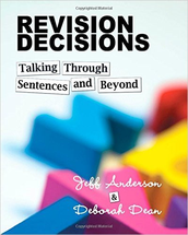 Jeff Anderson: Revision Decisions: An Evening of Talking Through Writing, Revising, and Grammar