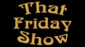 That Friday Show