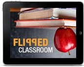 Why Flipped Classrooms?