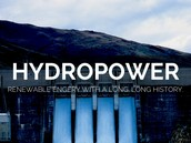 HOW IS HYDROPOWER FORMED AND USED ?