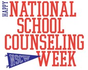 February 1 - 5 is National School Counselor's Week