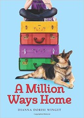 A Million Ways Home by Dianna Winget