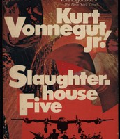 Slaughterhouse-Five by Kurt Vonbegut Jr.