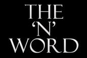 "Eliminating the ""N"" word"