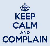 You have the right to complain