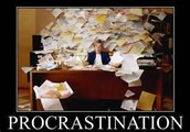 Procrastination now can cause a mess later!