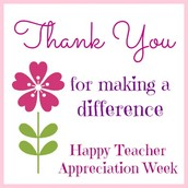 Teacher Appreciation Week is May 4th through May 8th!
