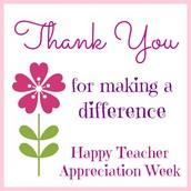 Teacher Appreciation Week is May 4th through May 8th!