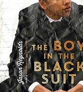 The Boy with the Black Suit by Jason Reynolds