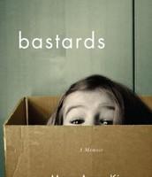 bastards A Memoir
