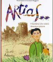 Artias. Il bambino che voleva diventare pittore