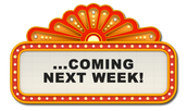 Coming up NEXT WEEK! :)