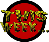 What's Happening for the Rest of This Week!