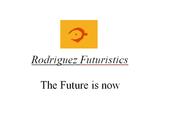 Rodriguez Futuristics: About Us