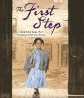 The First Step by Susan E. Goodman