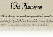 The 13th Ammendment