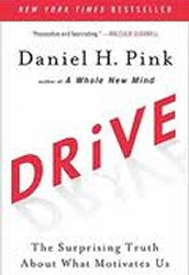 Drive:  the Suprising Truth About What Motivates Us by Daniel Pink