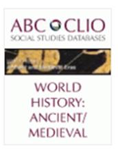 ABC Clio: World History Ancient & Medieval Eras & World History The Modern Era