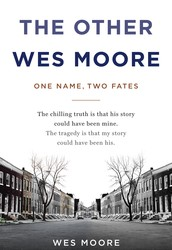 MARIEMONT READS : The Other Wes Moore: One Name, Two Fates by Wes Moore