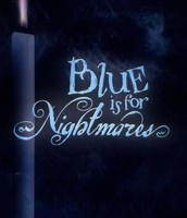 Blue is Nightmares