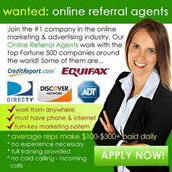 NOW HIRING-BECOME A ONLINE REFERRAL AGENT