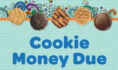 Cookie Money Due