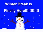 Winter Break is December 13 - January 4