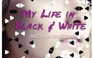 My Life In Black and White- Fiction