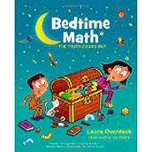 Bedtime Math: The Truth Comes Out by Laura Overdeck and Jim Paillot
