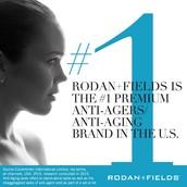 Rodan + Fields is the #1 premium anti-agers/anti-aging brand in the U.S.
