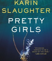 PRETTY GIRLS by Karen Slaughter