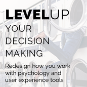 Level Up Your Decision-Making