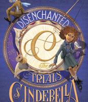 Disenchanted: Trials of Cinderella