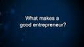 What makes a good entrepreneur