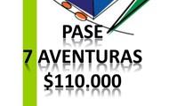 PASAPORTE  7 AVENTURAS $110.000
