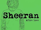 Ed Sheeran-Afire love