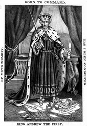 """King Andrew the First"" Political Cartoon"