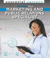 Careers as a Marketing and Public Relations  Specialist by Daniel E. Harmon (Essential Careers series)