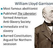 Accomplishments of Willaim Lloyd Garrison
