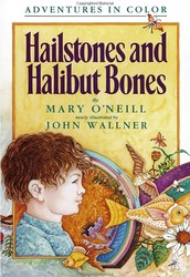 """Hailstones and Halibut Bones"" by Mary O'Neill"