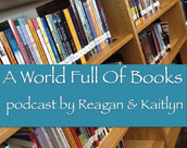 Reagan and Kaitlyn created a podcast for books