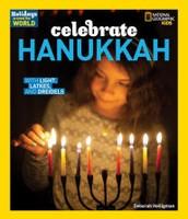 Holidays Around the World:  Celebraet Hanukkah by Deborah Heiligman