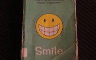 Smile, by Raina Telgemeier