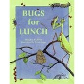 Bugs for Lunch ~ Margery Facklam